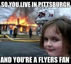 Flyers Meme - 12 downright funny memes you ll only get if you re from pittsburgh