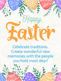 happy easter dear celebrate traditions happy easter card birthday greeting