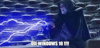 Meme Generator Windows 10 - even the emperor hates it imgflip