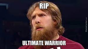 Ultimate Warrior Meme - rip ultimate warrior by guest 13533 meme center