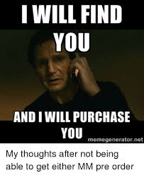 Ne Memes - i will find you and iwill purchase you meme generator ne my