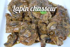 cuisiner le lapin en sauce recette de lapin chasseur