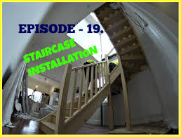 episode 19 staircase installation small space big build