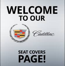 seat covers for cadillac srx cadillac srx seat covers