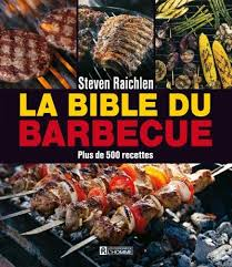 livre la cuisine pour les nuls steven raichlen la bible du barbecue plus de 500 recettes
