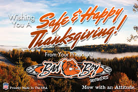 i wish you a happy thanksgiving bad boy news bad boy mowers