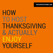 30 ways to get ready to host thanksgiving that nothing to do