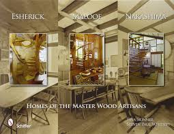 Wood Interior Homes by Esherick Maloof And Nakashima Homes Of The Master Wood Artisans