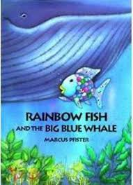 rainbow fish and the big blue whale lesson plan scholastic