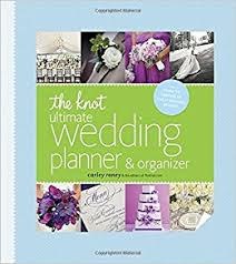 wedding planner organizer the knot ultimate wedding planner organizer binder edition
