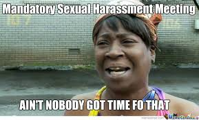 Sexual Harrassment Meme - sexual harassment by andy thomason584 meme center