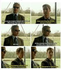 True Detective Season 2 Meme - rust cohle of true detective applies his pessimism to classic pick