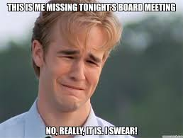 Board Meeting Meme - board meeting