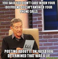 Answer Phone Meme - you said you didn t care when your boyfriend doesn t answer your