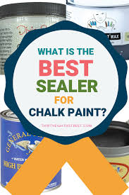 what is the best sealer for chalk painted kitchen cabinets layering chalk paint on furniture thirty eighth