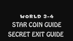 star coins and secret exit guide world 3 4 video new super