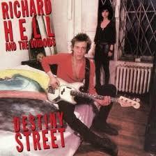 Seeking Hell Richard Hell Revisits The Voidoids 1982 Album Destiny
