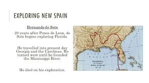 Hernando De Soto Route Map by New Empires In The Americas Ppt Download