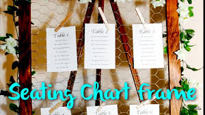 framed wedding seating chart with chicken wire wedding series pt