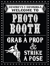 photo booth sign buy 1 pc photo booth sign grab a prop and strike a pose cowboy