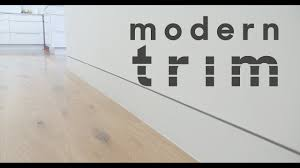 Modern Baseboard Styles by Modern Trim Youtube