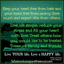 words of wisdom for the happy wisdom to inspire the soul live your live a happy