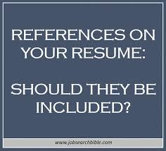 refrences on resume references on your resume job search bible