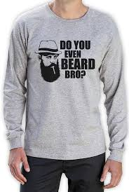 biker apparel do you even beard bro cool gift funny long sleeve t shirt bearded