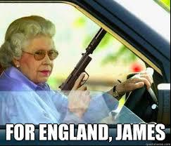 Goldeneye Meme - for england james goldeneye quickmeme
