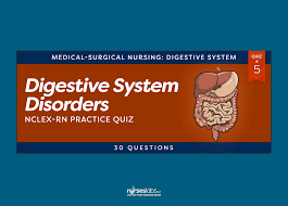 digestive system disorders nclex practice quiz 5 30 questions