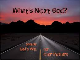 Seeking Series What S Next God Seeking God S Will For Our Future Sermon Series