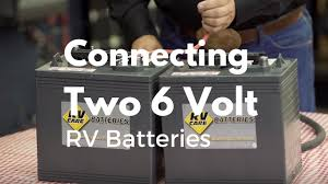 how to connect two 6 volt rv batteries youtube