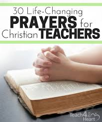 30 prayers christian teachers changing teacher