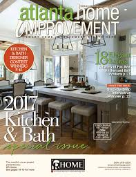 kitchen and bath design news atlanta home improvement 2017 kitchen u0026 bath special issue by my