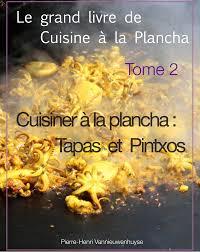 livre cuisine plancha ebook le grand livre de cuisine à la plancha tome 2 cuisiner à
