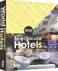 Landscape Design Books by World Interior Design U2013 Spectacular Hotels Phoenix Book Design