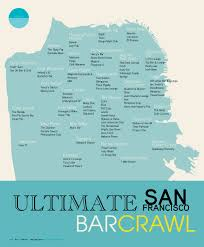 Chinatown San Francisco Map by Sf Sf Ultimate Bar Crawl The New Asterisk
