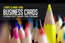 Text Your Business Card 5 Ways To Make Your Business Cards Stand Out From The Crowd