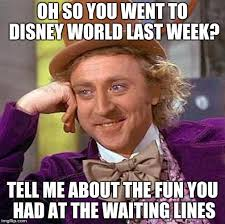 Disney World Meme - creepy condescending wonka meme imgflip