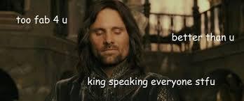 Aragorn Meme - sassy aragorn uploaded by aragorn on we heart it