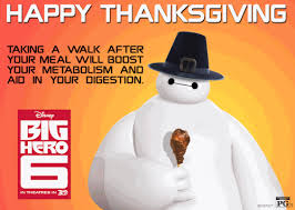 happy thanksgiving from baymax disney and florida attractions