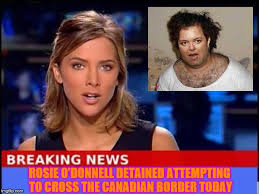 Animated Meme Maker - rosie o donnell arrested trying to cross into canada rosie o