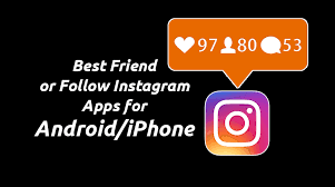 instagram apps for android best friend or follow instagram apps for android iphone