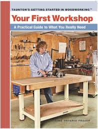 your first workshop a practical guide to what you really need