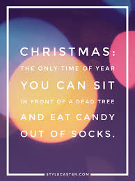 25 holiday quotes to get you in the spirit stylecaster