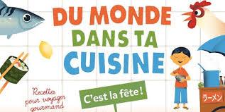 Frais Julie Cuisine Le Monde Du Monde Dans Ta Cuisine C Est La Fête Julie
