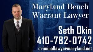 md bench warrant lawyer bench warrant attorney in md seth okin kw