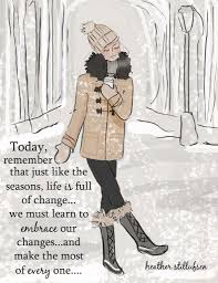 quote change embrace embrace our changes quotes pinterest affirmation wise words