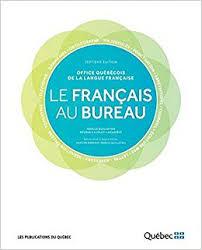 le du bureau le français au bureau 7ème edition noëlle guilloton h cajolet