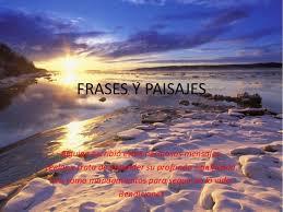imagenes de paisajes kn frases frases y paisajes